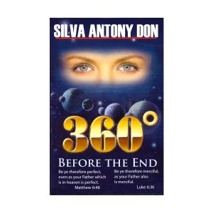 360 degree before the end - Silva Antony Don
