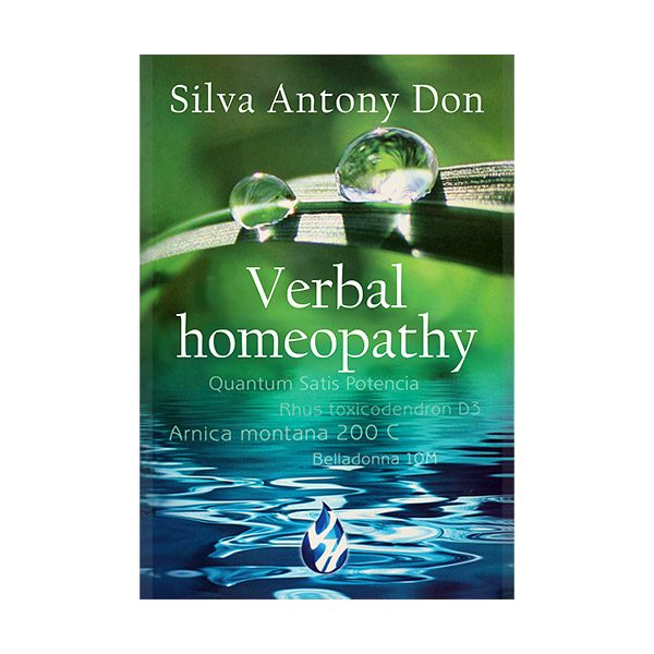 Verbal homeopathy - Silva Antony Don